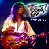 Whirlwind Lyrics Tommy Bolin