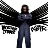 The Ecleftic * 2 Sides II A Book Lyrics Wyclef Jean