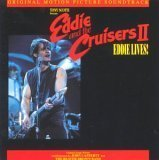 Eddie And The Cruisers Part 2 Lyrics Cafferty John