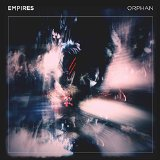 Orphan Lyrics Empires