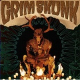 Grim Skunk Lyrics Grim Skunk