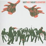 Elevator Lyrics Hot Hot Heat
