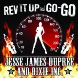 Rev It Up And Go Go Lyrics