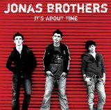 It's About Time Lyrics Jonas Brothers