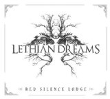 Red Silence Lodge Lyrics Lethian Dreams