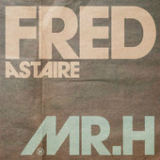 Fred Astaire (Single) Lyrics Mr Hudson
