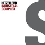 Industrial Complex Lyrics Nitzer Ebb