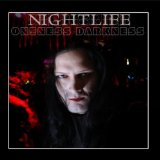 Nightlife Lyrics Oneness Darkness