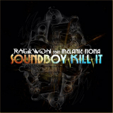 Soundboy Kill It (Single) Lyrics Raekwon