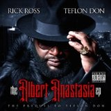 The Return of Albert Anastasia Lyrics Rick Ross