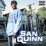 From A Boy To A Man Lyrics San Quinn