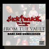 From the Vault : Rare & Unreleased Lyrics Sicktanick