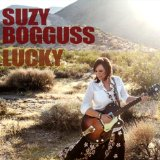 Lucky Lyrics Suzy Bogguss