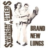 Brand New Lungs (EP) Lyrics Swingin Utters