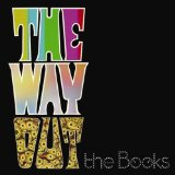 The Way Out Lyrics The Books