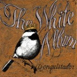 Conquistador Lyrics The White Album