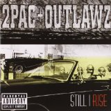 Miscellaneous Lyrics Tupac & Outlawz