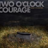 Heres To Hoping... (EP) Lyrics Two O'clock Courage