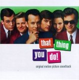 That Thing You Do Soundtrack Lyrics Various Artists