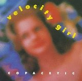 Copacetic Lyrics Velocity Girl