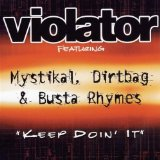 Miscellaneous Lyrics Violator, Mystikal, Dirtbag & Busta Rhymes