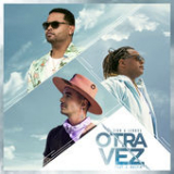 Otra Vez (Single) Lyrics Zion & Lennox