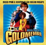 Miscellaneous Lyrics Austin Powers in Goldmember
