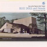 Live At The Florence Little Theater Lyrics Blue Dogs