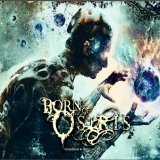 Tomorrow We Die Alive Lyrics Born Of Osiris
