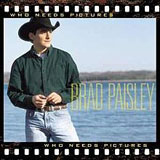 Who Needs Pictures Lyrics Brad Paisley