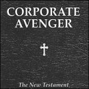 New Testament Lyrics Corporate Avenger