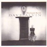Blackjack David Lyrics Dave Alvin