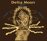 Clear Blue Flame Lyrics Delta Moon