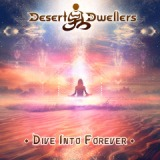Dive into Forever EP Lyrics Desert Dwellers