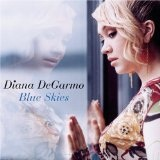 Blue Skies Lyrics Diana DeGarmo