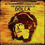 The Miseducation Of Dolla (Mixtape) Lyrics Dolla