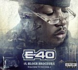 Block Brochure: Welcome to the Soil, Vol. 4 Lyrics E-40