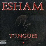 Tongues Lyrics Esham