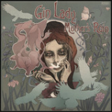 Mother's Ruin Lyrics Gin Lady