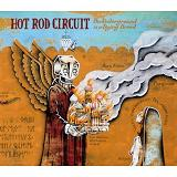 The Underground Is A Dying Breed Lyrics Hot Rod Circuit