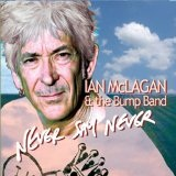 Never Say Never Lyrics Ian McLagan
