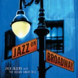 Jazz On Broadway Lyrics Jack Jezzro With The Beegie Adair Trio
