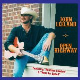 Open Highway Lyrics John Leeland