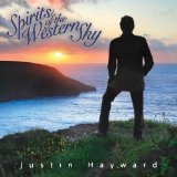 Spirits of the Western Sky Lyrics Justin Hayward