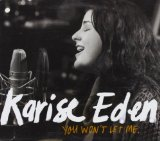You Won't Let Me (Single) Lyrics Karise Eden
