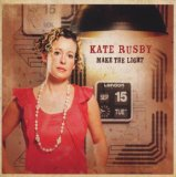 Make The Light Lyrics Kate Rusby
