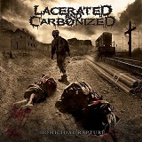 Homicidal Rapture Lyrics Lacerated And Carbonized