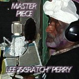 Master Piece Lyrics Lee Scratch Perry