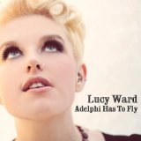 Adelphi Has To Fly Lyrics Lucy Ward