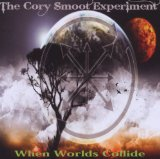 When Worlds Collide Lyrics The Cory Smoot Experiment
